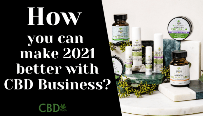 How you can make 2021 better with CBD Business