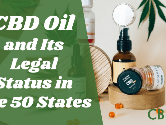 CBD Oil And Its Legal Status