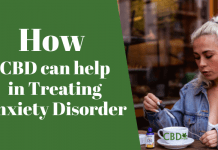 CBD can help in Treating Anxiety Disorder